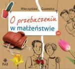 O przebaczeniu w małżeństwie - , Mieczysław Guzewicz