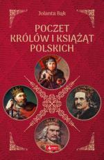 Poczet królów i książąt polskich - , Jolanta Bąk