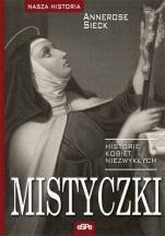 Mistyczki - Historie kobiet niezwykłych, Annerose Sieck