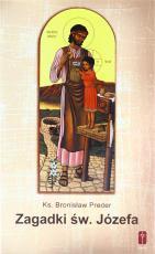 Zagadki Świętego Józefa - , ks. Bronisław Preder