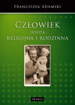 Człowiek istota religijna i rodzinna / Outlet - Analizy socjologiczne, Franciszek Adamski