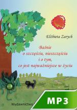 Baśnie o szczęściu, nieszczęściu i o tym co jest najważniejsze w życiu - , Elżbieta Zarych