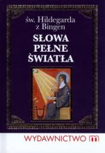 Słowa pełne światła / Outlet - św. Hildegarda z Bingen, red. Piotr Słabek