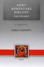 Księga Mądrości - Stary Testament, Tom XX, ks. Bogdan Poniży