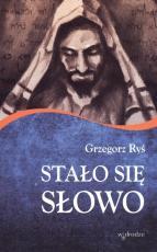 Stało się Słowo - , abp Grzegorz Ryś