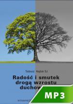 Radość i smutek drogą wzrostu duchowego - , Tadeusz Hajduk SJ