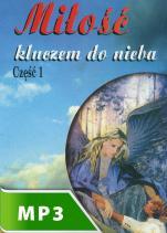Miłość kluczem do nieba cz. I - , Wiesław Krupiński SJ