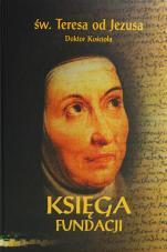 Księga fundacji wyd. krytyczne - Księga o cnocie posłuszeństwa, św. Teresa od Jezusa