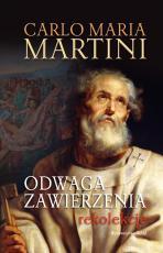 Odwaga zawierzenia - Rekolekcje, Carlo Maria Martini