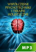 Współczesne psychotechniki i terapie holistyczne - , Aleksander Posacki SJ