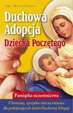 Duchowa Adopcja Dziecka poczętego - + Etui na różaniec, oprac. Wojciech Jaroń