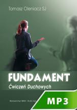 Fundament Ćwiczeń Duchowych - , Tomasz Oleniacz SJ