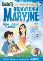 Objawienia Maryjne - Fatima, Lourdes, Guadalupe,