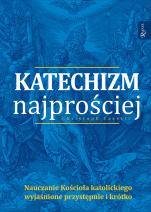 Katechizm najprościej - Nauczanie Kościoła katolickiego wyjaśnione przystępnie i krótko, Christoph Casetti