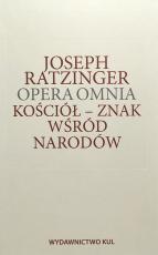 Kościół - znak wśród narodów  - Opera Omnia Tom VIII/1, Joseph Ratzinger