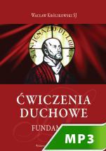 Ćwiczenia Duchowe - Fundament - , Wacław Królikowski SJ