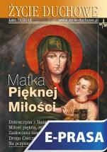 Życie Duchowe 75/2013 (Lato) - Matka Pięknej Miłości, Józef Augustyn SJ (red. nacz.)