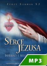 Serce Jezusa dobroci i miłości pełne - , Jerzy Sermak SJ