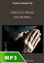 Oręż do walki duchowej - , Tadeusz Hajduk SJ