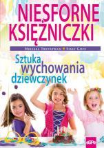 Niesforne księżniczki - Sztuka wychowania dziewczynek, Melissa Trevathan, Sissy Goff