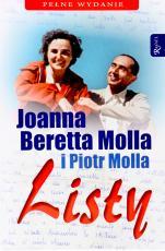 Listy. Joanna Beretta Molla i Piotr Molla - , Red. Elio Guerriero