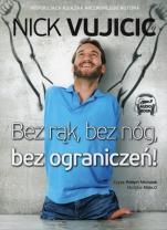 Bez rąk, bez nóg, bez ograniczeń! - , Nick Vujicic