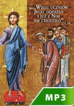 Wielu uczniów Jego odeszło i już za nim nie chodziło... - , Praca zbiorowa
