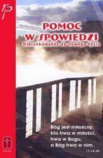 Pomoc w spowiedzi kierunkowskaz do nowego życia - Kierunkowskaz do nowego życia, P. Richard Pühringer CPPS