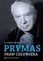 Prymas praw człowieka - , ks. Robert Nęcek