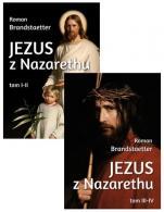 Jezus z Nazarethu / Wydawnictwo AA - Księgi I-IV, 2 tomy, Roman Brandstaetter