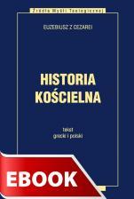 Historia kościelna - tekst grecki i polski, Euzebiusz z Cezarei