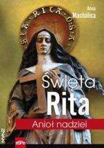 Święta Rita - Anioł nadziei, Anna Machalica