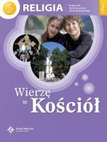 Wierzę w Kościół / Wojciech - Podręcznik do nauki religii dla szóstej klasy szkoły podstawowej, red. ks. Jan Szpet, Danuta Jackowiak