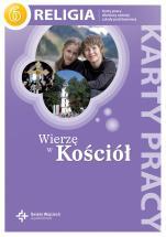 Wierzę w Kościół / Wojciech - Karty pracy dla szóstej klasy szkoły podstawowej, red. ks. Jan Szpet, Danuta Jackowiak