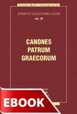 Canones Patrum Graecorum - Synody i kolekcje praw, tom III, Ks. Arkadiusz Baron, Henryk Pietras SJ