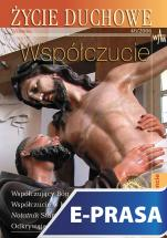 Życie Duchowe 46/2006 (Wiosna) - Współczucie, Józef Augustyn SJ (red.)