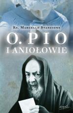Ojciec Pio i aniołowie - , ks. Marcello Stanzione