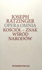 Kościół – znak wśród narodów - Opera omnia Tom VIII/2, Joseph Ratzinger