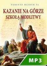 Kazanie na Górze szkołą modlitwy - , Tadeusz Hajduk SJ