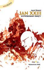 Jan XXIII Wypróbowany święty - Wypróbowany święty, Jacek Święcki