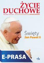 Życie Duchowe 78/2014 (Wiosna) - Święty Jan Paweł II, Józef Augustyn SJ (red.nacz.)