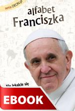 Alfabet Franciszka - , Zebrał i opracował Piotr Żyłka