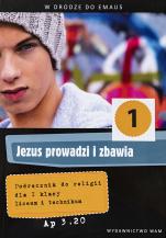 Jezus prowadzi i zbawia - katechizm (2014) - Podręcznik do religii dla I klasy liceum i technikum, red. Zbigniew Marek SJ