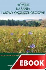 Homilie, kazania i mowy okolicznościowe tom 2 - , Pod redakcją o. Krzysztofa Czepirskiego OMI
