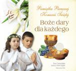 Boże dary dla każdego - Pamiątka Pierwszej Komunii Świętej, Ewa Czerwińska
