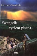 Ewangelia życiem pisana / Outlet - , ks. Leszek Smoliński