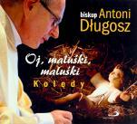Oj, maluśki, maluśki - Kolędy, bp Antoni Długosz