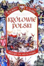 Królowie Polski - Historia dla najmłodszych, Joanna Szarek, Jarosław Szarek
