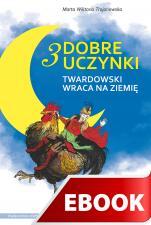 3 dobre uczynki - Twardowski wraca na ziemię, Marta Wiktoria-Trojanowska