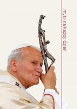 Myśli na każdy dzień Święty Jan Paweł II - Święty Jan Paweł II,
